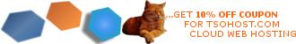 10% OFF code:TSOHOSTCOM10 for TSOHOST.com webhosting